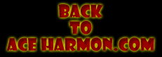 Back to Ace Harmon.com